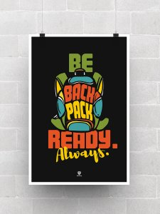 Be Backpack Ready Always Poster