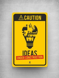 CAUTION-IDEAS IN MAKING Signage