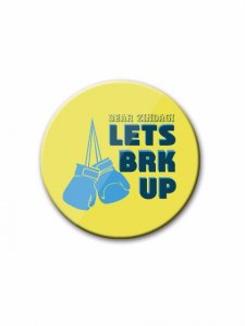 Dear Zindagi Lets Brk Up Badge