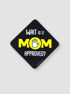 Is it Mom Approved Magnet
