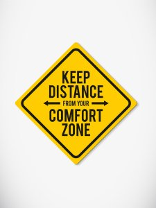 Keep Distance from Your Comfort Zone Magnet