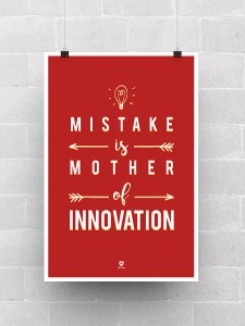 Mistake is Mother of Innovation Poster