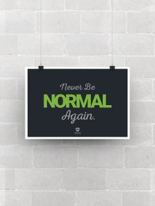 Never Be Normal Again Poster
