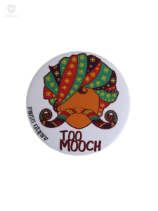 Too Mooch Badge
