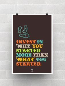Why You Started Poster